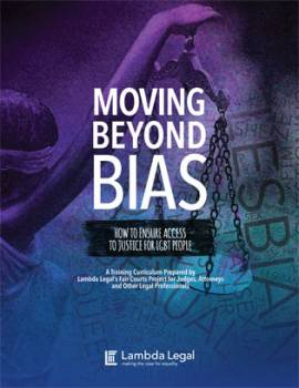 Moving Beyond Bias: How To Ensure Access to Justice for LGBT People
